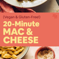 Bowls of vegan and gluten-free 20-minute mac and cheese