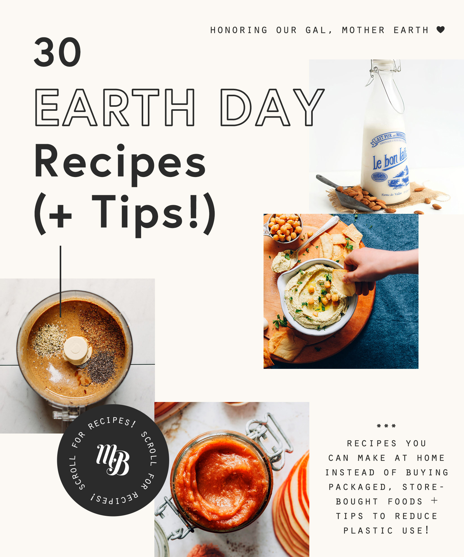 Homemade nut butter, apple butter, hummus, and almond milk for our round-up of Earth Day recipes