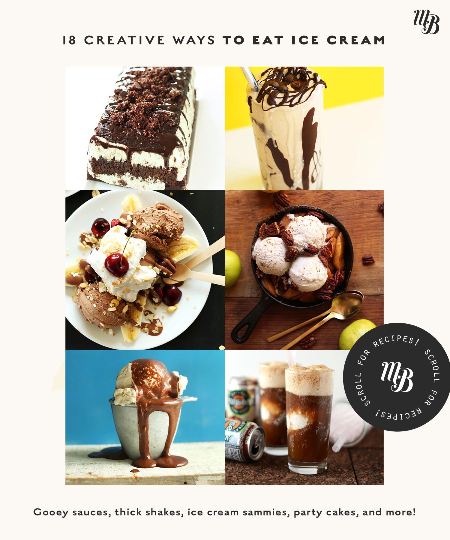 Ice cream cake, shakes, sundaes, and more fun ways to eat ice cream