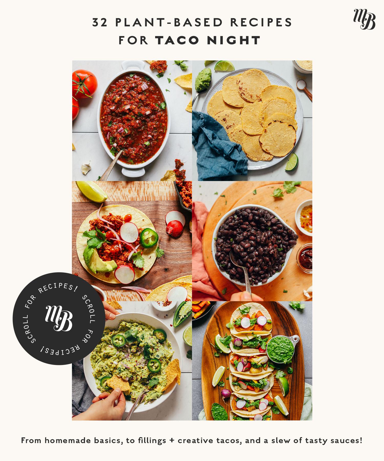 Assortment of recipes for vegan taco night
