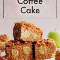 Stack of vegan and gluten-free apple coffee cake slices